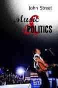 MUSIC AND POLITICS - 9780745635439 - JOHN STREET