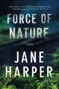 FORCE OF NATURE - 9781250105639 - JANE HARPER