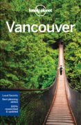 vancouver 2017 (ingles) (lonely planet) 7th ed.-john lee-9781786573339