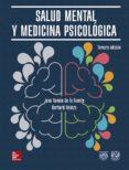 SALUD MENTAL Y MEDICINA PSICOLÓGICA 3ª EDICIÓN - 9786070299339 - JUAN RAMON DE LA FUENTE