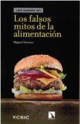LOS FALSOS MITOS DE LA ALIMENTACION - 9788400103439 - DESCONOCIDO