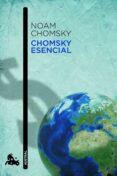 CHOMSKY ESENCIAL - 9788408003939 - NOAM CHOMSKY