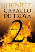 masada. caballo de troya 2 (ebook)-j.j. benitez-9788408004639