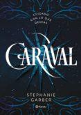 CARAVAL - 9788408169239 - STEPHANIE GARBER