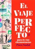 el viaje perfecto (ebook)-paco nadal-9788408200239