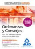 ORDENANZAS Y CONSERJES DE CORPORACIONES LOCALES. TEST DEL TEMARIO GENERAL Y SUPU - 9788414217139 - VV.AA.
