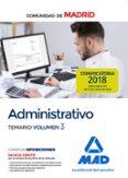 ADMINISTRATIVO DE LA COMUNIDAD DE MADRID. TEMARIO VOLUMEN 3 - 9788414219539 - VV.AA.