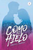 COMO EL HIELO - 9788416327539 - JENNIFER L. ARMENTROUT
