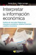 interpretar la información económica (ebook)-xavier brun lozano-pablo larraga-9788416904839