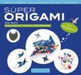 SUPER ORIGAMI - 9788416984039 - VV.AA.