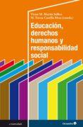 EDUCACIÓN, DERECHOS HUMANOS Y RESPONSABILIDAD SOCIAL (EBOOK) - 9788417667139 - MARÍA TERESA CASTILLA MESA