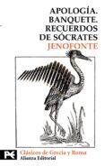 APOLOGIA. BANQUETE. RECUERDOS DE SOCRATES - 9788420650739 - JENOFONTE