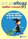 LA BRUJITA WITCHY WITCH Y SU DRAGÓN JUEGO LECTURA - 9788421657539 - VV.AA.