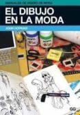 EL DIBUJO EN LA MODA - 9788425223839 - JOHN HOPKINS