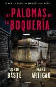 LAS PALOMAS DE LA BOQUERÍA (EBOOK) - 9788425356339 - JORDI BASTE