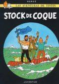 TINTIN: STOCK DE COQUE (15ª ED.) - 9788426110039 - HERGE
