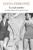 UN MAL NOMBRE (DOS AMIGAS 2) - 9788426421739 - ELENA FERRANTE