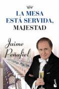 LA MESA ESTA SERVIDA, MAJESTAD - 9788427037939 - JOSEP MARIA MARQUES I PLANAGUMA
