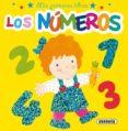 LOS NUMEROS (MIS PRIMEROS LIBROS) - 9788430525539 - VV.AA.