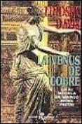 LA VENUS DE COBRE: LA III NOVELA DE MARCO DIDIO FALCO - 9788435016339 - LINDSEY DAVIS