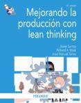 mejorando la producción con lean thinking (ebook)-javier santos-richard a. wysk-jose manuel torres-9788436832839