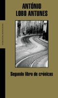 SEGUNDO LIBRO DE CRONICAS - 9788439710639 - ANTONIO LOBO ANTUNES