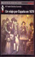 UN VIAJE POR ESPAÑA EN 1679 - 9788446003939 - ISABEL SANCHEZ QUEVEDO