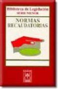NORMAS RECAUDATORIAS (5ª ED) - 9788447019939 - VV.AA.