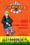 JULI EL MILLOR DEFENSA - 9788466406239 - JOACHIM MASANNEK