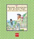 nuevas aventuras del pirata pepe-ana maria romero-9788467511239