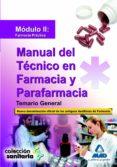 MANUAL DEL TECNICO EN FARMACIA Y PARAFARMACIA. TEMARIO GENERAL. M ODULO II: FARMACIA PRACTICA - 9788467626339 - VV.AA.