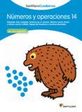 NUMEROS Y OPERACIONES 14 - 9788468013039 - VV.AA.