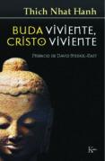 BUDA VIVIENTE, CRISTO VIVIENTE - 9788472453739 - THICH NHAT HANH