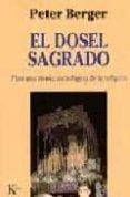 EL DOSEL SAGRADO: PARA UNA TEORIA SOCIOLOGICA DE LA RELIGION - 9788472454439 - PETER BERGER
