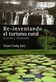 REINVENTANDO EL TURISMO RURAL - 9788475846439 - ARTURO CROSBY