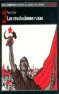 LAS REVOLUCIONES RUSAS - 9788476006139 - TOM CORFE