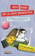 NOU DIARI DE LA JOVE MANIATICA - 9788476604939 - AIDAN MACFARLANE