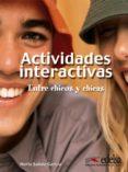 ACTIVIDADES INTERACTIVAS ENTRE CHICOS Y CHICAS - 9788477115939 - NURIA SALIDO GARCIA