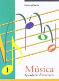 MUSICA 1 QUADERN D EXERCICIS - 9788478872039 - VV.AA.