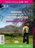 BIDASOA, LA SENDA DE LOS CONTRABANDISTAS - KONTRABANDISTEN BIDEA - 9788482164939 - MIGUEL ANGULO