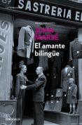 EL AMANTE BILINGUE - 9788483462539 - JUAN MARSE