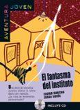 EL FANTASMA DEL INSTITUTO - 9788484432739 - VV.AA.