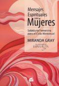 MENSAJES ESPIRITUALES PARA MUJERES - 9788484454939 - MIRANDA GRAY