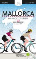 MAPA CICLOTURISTA MALLORCA (CASTELLANO) - 9788484788539 - VV.AA.