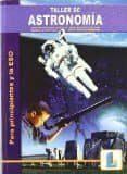 TALLER DE ASTRONOMÍA 2º ESO - 9788484832539 - VV.AA.
