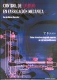 CONTROL DE CALIDAD EN FABRICACION MECANICA (2ª ED.) - 9788486108939 - SERGIO GOMEZ GONZALEZ