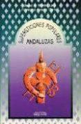 SUPERSTICIONES POPULARES ANDALUZAS - 9788486167639 - FRANCISCO ALVAREZ CURIEL