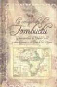 LA CONQUISTA DE TOMBUCTU: LA GRAN AVENTURA DE YUDER PACHA Y OTROS HISPANOS EN EL PAIS DE LOS NEGROS - 9788488586339 - ANTONIO LLAGUNO