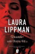 cuando me haya ido (ebook)-laura lippman-9788490199039