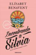 ENCONTRANDO A SILVIA - 9788490628539 - ELISABET BENAVENT
